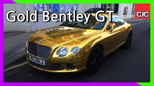 bentley london gold bentley gt on the streets of london youtube
