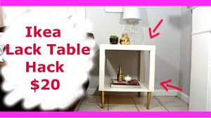 Ikea Legs Hack by Ikea Lack Table Hack New Diy Series Youtube