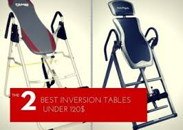 back pain worse after inversion table the 2 best inversion tables for back pain under 100