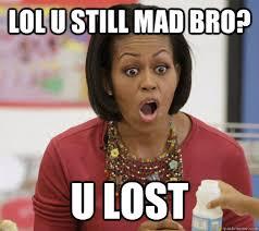 Obama You Mad Meme - you mad bro meme food mad best of the funny meme