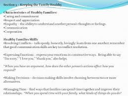 family relationships section 1 families today the family and