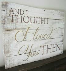 Home Decor Signs Sayings 25 Best Homemade Signs Ideas On Pinterest Transfer Paper For