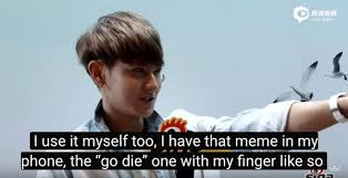 Go Die Meme - tao uses a meme of himself telling somebody to go die because he
