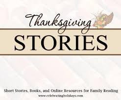 thanksgiving stories celebrating holidays