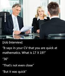Job Interview Meme - job interview quick at mathematics humoar com