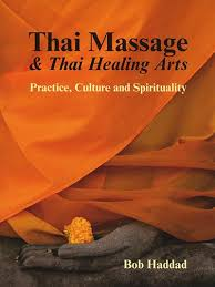 healing arts thai and thai healing arts practice culture and