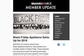 home depot black friday for 2016 brandsource buying and marketing group member updates join