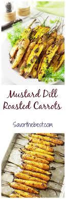 dill mustard mustard dill roasted carrots savor the best