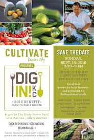 farm to table kansas city dig in farm to table benefit auction official auctions inc