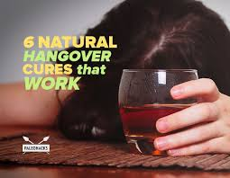 best cure for hangovers 6 hangover cures that work paleohacks