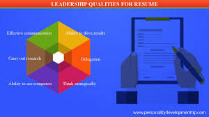 Resume Qualities by Leadership Qualities For Resume Personality Development Tips
