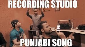 Meme Punjabi - recording studio punjabi song youtube