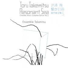 toru takemitsu chamber music complete editions