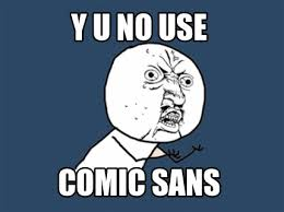 Comic And Meme Creator - comic sans meme generator 28 images comic sans meme funny comic