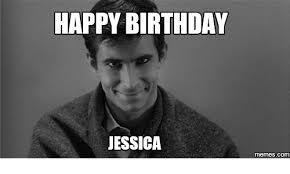 Jessica Meme - happy birthday jessica com happy birthday jessica meme on me me