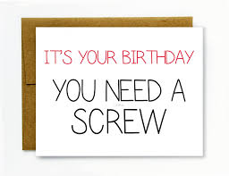 inappropriate birthday cards inappropriate birthday cards gangcraft birthday party ideas