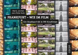Metzler Bad Neuenahr Frankfurt Wie Im Film Von Jerchel Maria Kutz Jens Peter Ein Stadtp