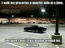 mustang car quotes mustang parking meme cars ford and mustang humor