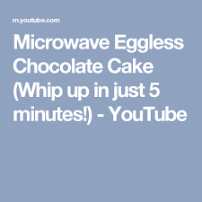 microwave eggless chocolate cake whip up in just 5 minutes