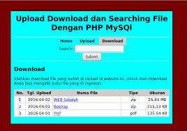 cara membuat form upload file dengan php membuat form upload download dan searching file dengan php mysql
