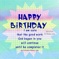 bible verses on your happy birthday christian birthday free cards