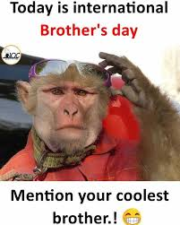 International Memes - dopl3r com memes today is international brothers day mention