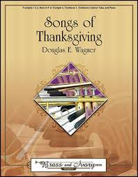 songs of thanksgiving brass quintet wi j w pepper sheet