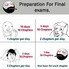 Memes About Final Exams - dopl3r com memes preparation for final exams 5 days 10 days