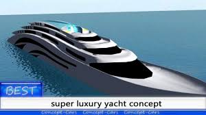 super concepts super luxury yacht concept best concepts youtube