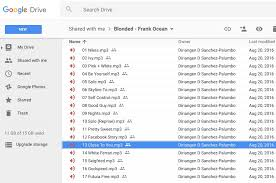 drive full album mp3 frank ocean s second album blond available on google drive for free
