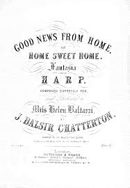 the sweethome sheets good news from home and home sweet home chatterton john balsir
