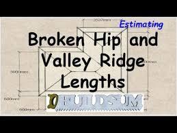 Hip And Valley Roof Design Broken Hip U0026 Valley Roof Ridge Length Youtube
