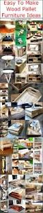 Wood Pallet Furniture Easy To Make Wood Pallet Furniture Ideas Pallet Ideas