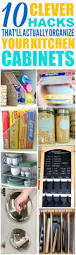 best ideas about organizing kitchen cabinets pinterest kitchen cabinet hacks that keep things super organized