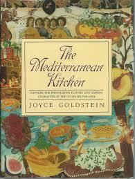 The Mediterranean Kitchen - the mediterranean kitchen by goldstein joyce william morrow