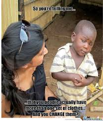 African Baby Meme - 12 best skeptical third world kid memes ever