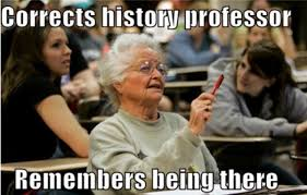 Old Lady College Meme - senior college student know your meme