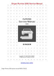 singer rumina 3000 service manual by kisha kroner issuu
