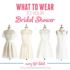for bridal shower what to wear to your bridal shower every last detail