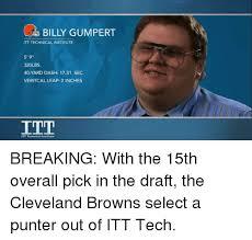 Itt Tech Meme - billy gumpert itt technical institute 5 9 320lbs 40 yard dash 1731