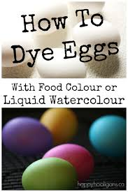 how to dye easter eggs with food colouring or liquid watercolours