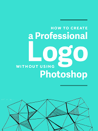how to create a professional logo without photoshop professional