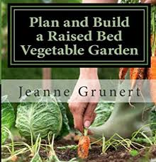 book review plan u0026 build a raised bed vegetable garden