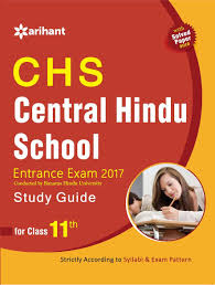 chs central hindu entrance exam 2017 study guide for class