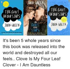 The Fault In Our Stars Meme - the fault in our stars john green you laugh you cry and then you