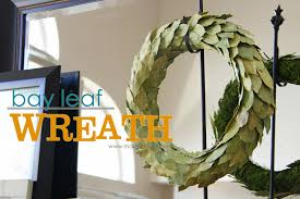 bay leaf wreath bay leaf wreath year decor make it and it
