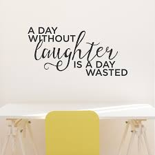 without laughter wall quote decal