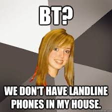 Bt Meme - musically oblivious 8th grader memes quickmeme