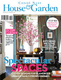 Home Decor Magazines In South Africa Condé Nast House U0026 Garden Magazine South Africa March 2013