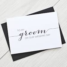 card to groom from on wedding day to my groom wedding day card by here s to us notonthehighstreet